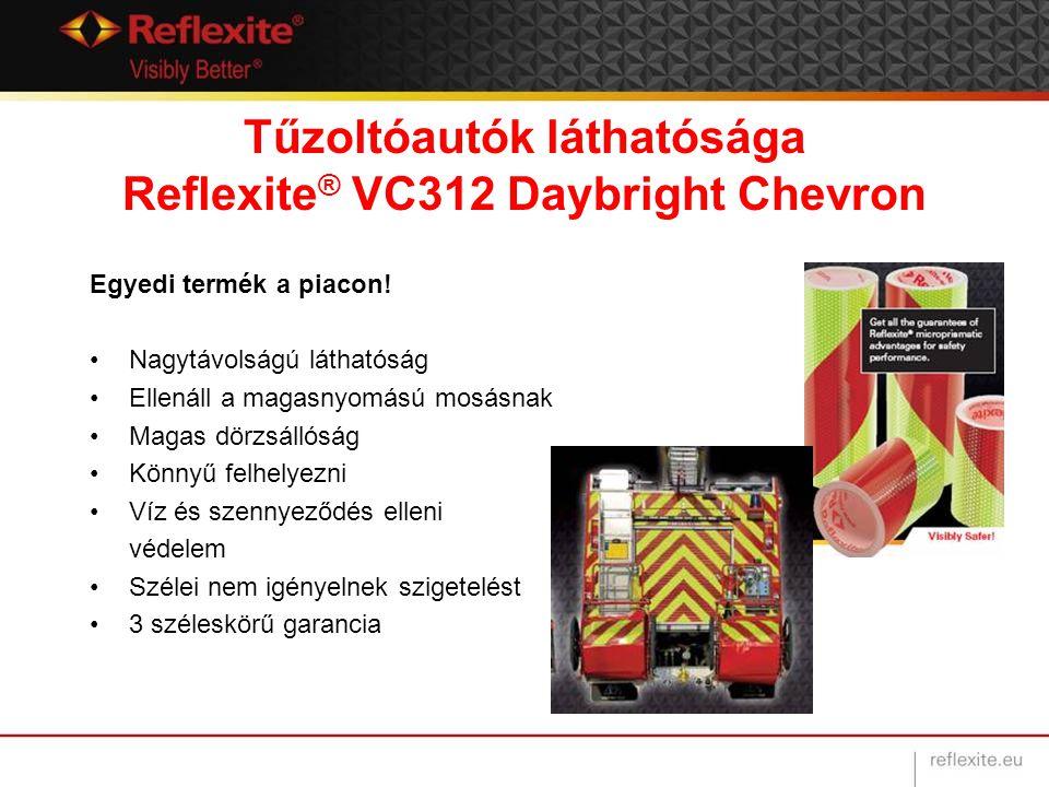 Tűzoltóautók láthatósága Reflexite ® VC312 Daybright Chevron Egyedi termék a piacon! Nagytávolságú láthatóság Ellenáll a magasnyomású mosásnak Magas d