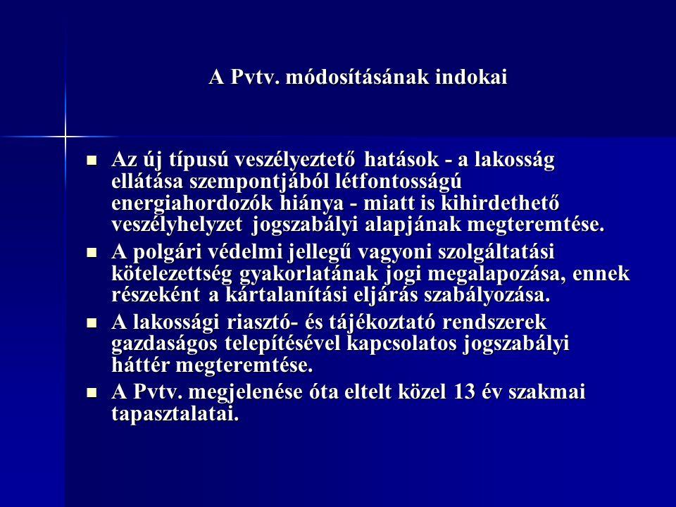 Az előterjesztés főbb tartalmi elemei A Pvtv.