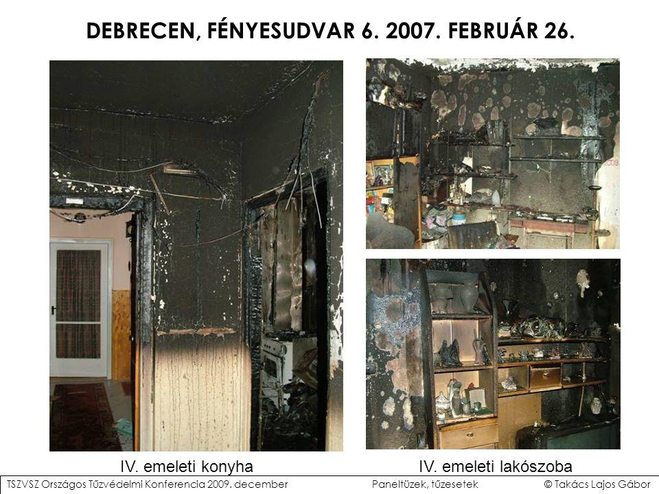 DEBRECEN, FÉNYESUDVAR 6.2007. FEBRUÁR 26. IV. emeleti konyhaIV.