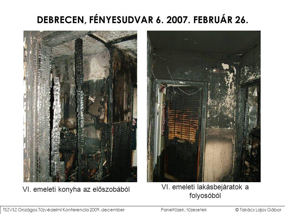 DEBRECEN, FÉNYESUDVAR 6.2007. FEBRUÁR 26. VI. emeleti konyha az előszobából VI.
