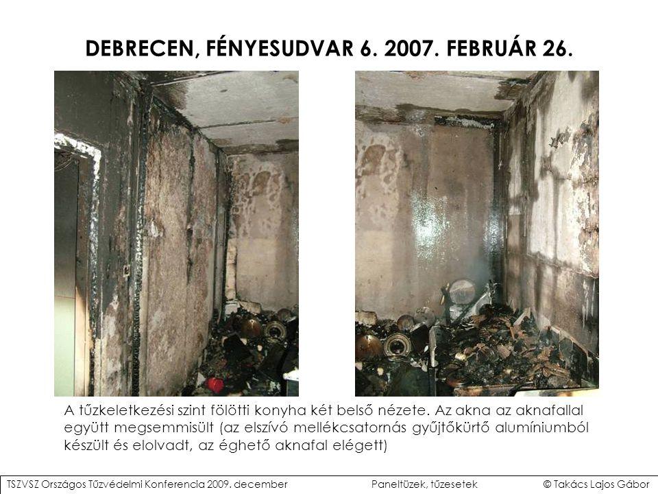 DEBRECEN, FÉNYESUDVAR 6.2007. FEBRUÁR 26. A tűzkeletkezési szint fölötti konyha két belső nézete.