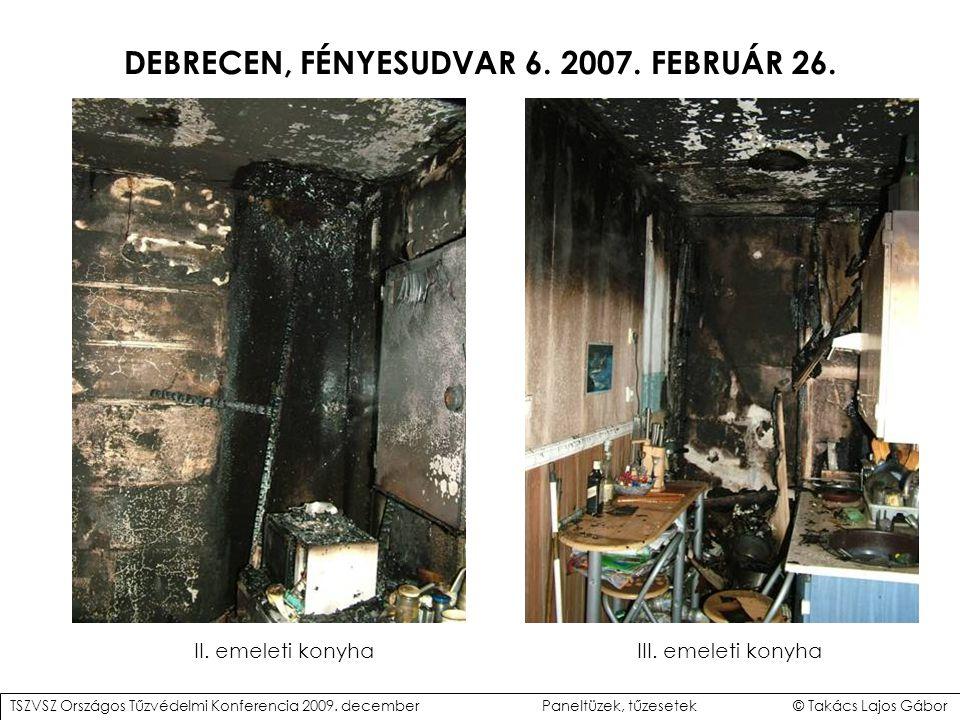 DEBRECEN, FÉNYESUDVAR 6.2007. FEBRUÁR 26. II. emeleti konyhaIII.