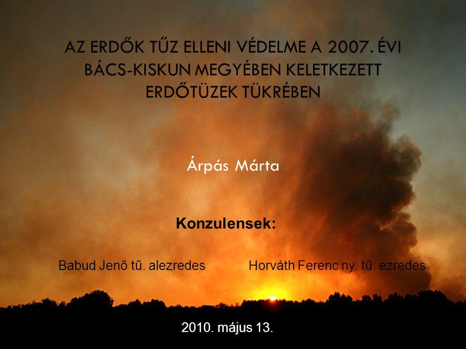 AZ ERDŐK TŰZ ELLENI VÉDELME A 2007.