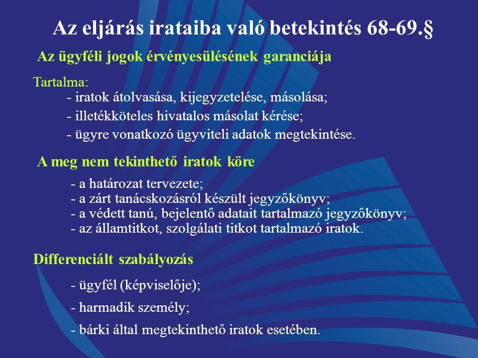 Az igazolási kérelem 66.§ Aki önhibáján kívül határidőt, határnapot mulaszt Igazolási kérelem terjeszthető elő Célja: joghátrányoktól mentesítsen Elmu