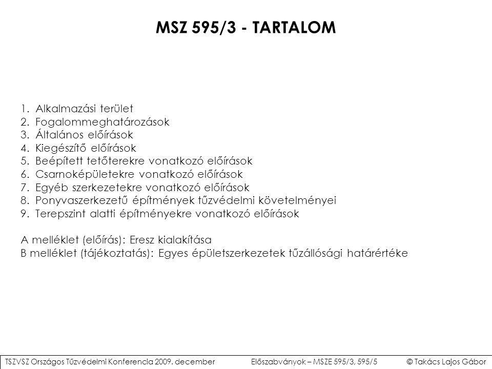 MSZ 595/3 – ELTÉRÉSEK (II.