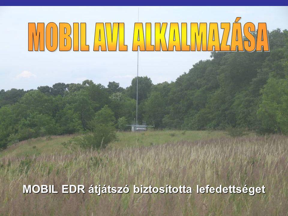 MOBIL EDR átjátszó biztosította lefedettséget
