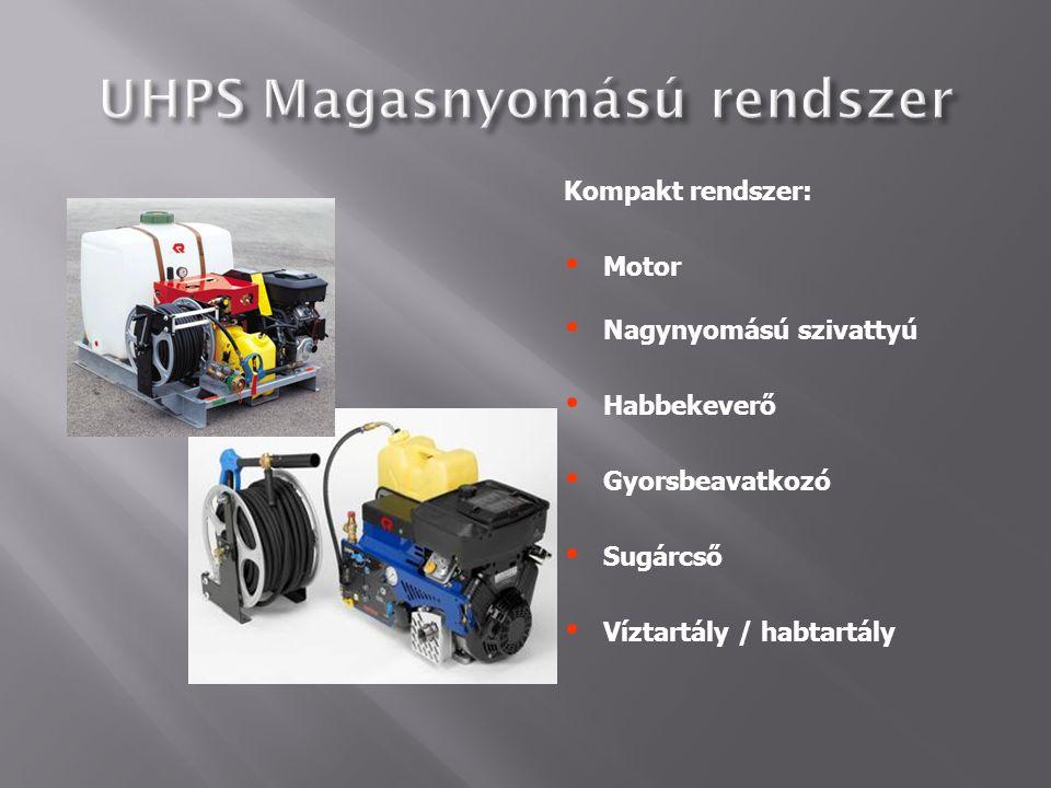 Kompakt rendszer:  Motor  Nagynyomású szivattyú  Habbekeverő  Gyorsbeavatkozó  Sugárcső  Víztartály / habtartály
