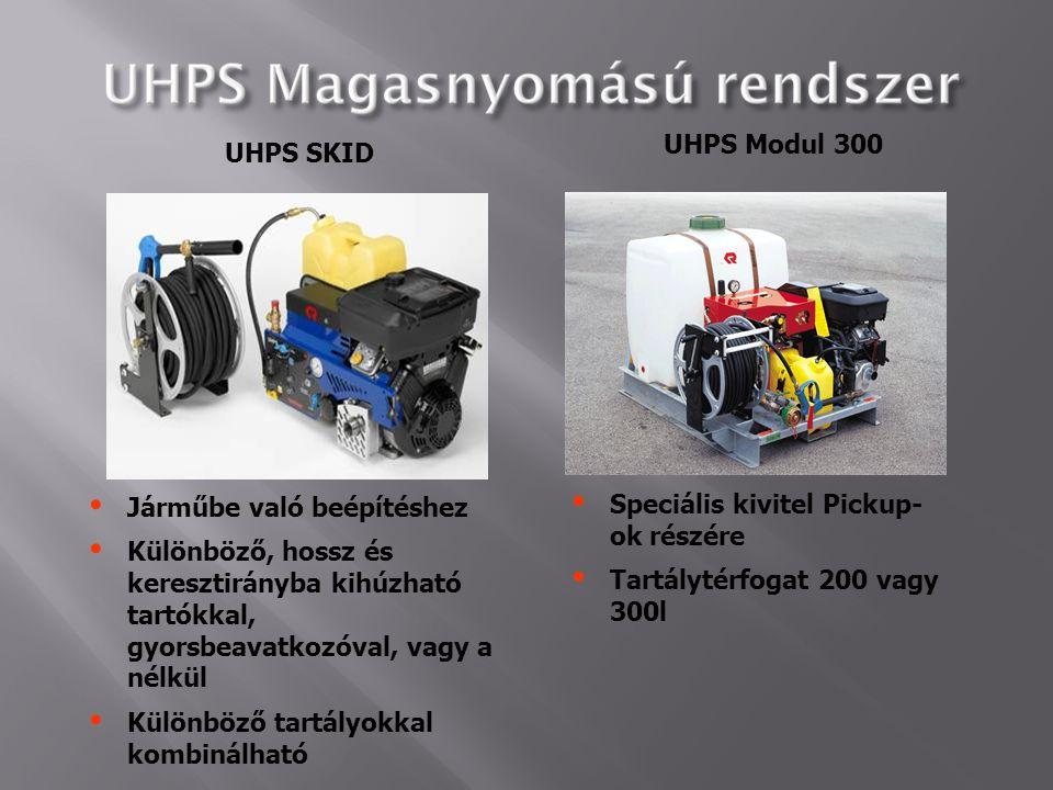 UHPS SKID UHPS Modul 300  Járműbe való beépítéshez  Különböző, hossz és keresztirányba kihúzható tartókkal, gyorsbeavatkozóval, vagy a nélkül  Külö