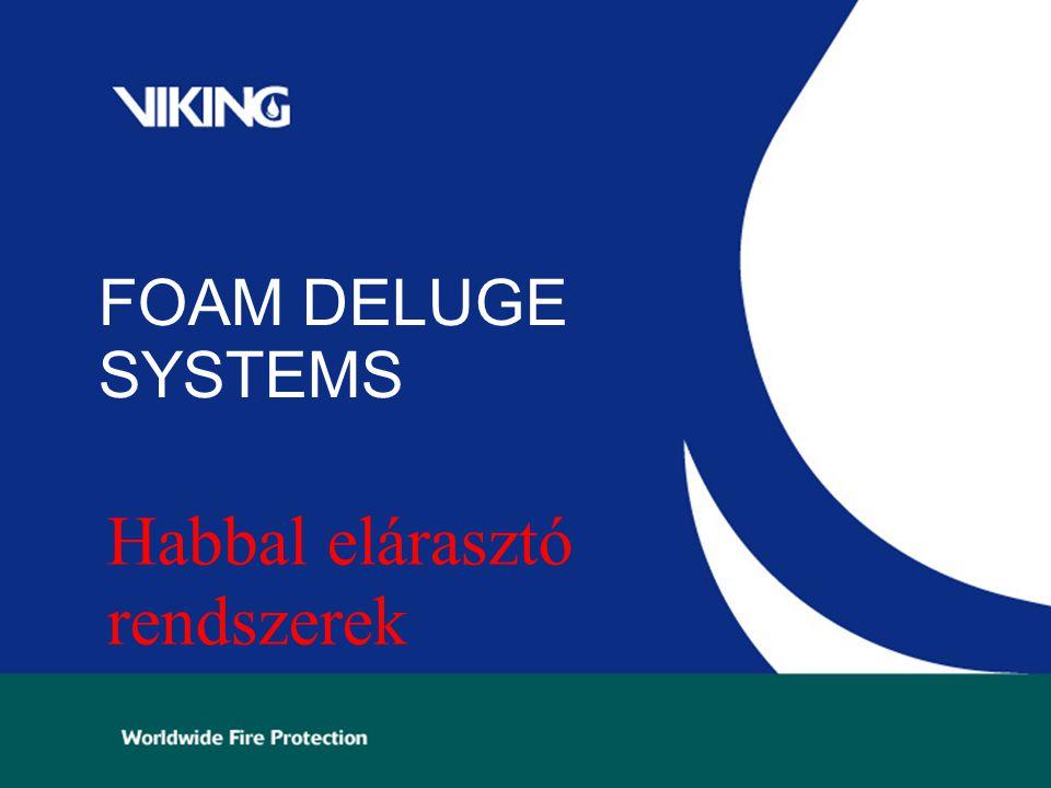 FOAM DELUGE SYSTEMS Habbal elárasztó rendszerek