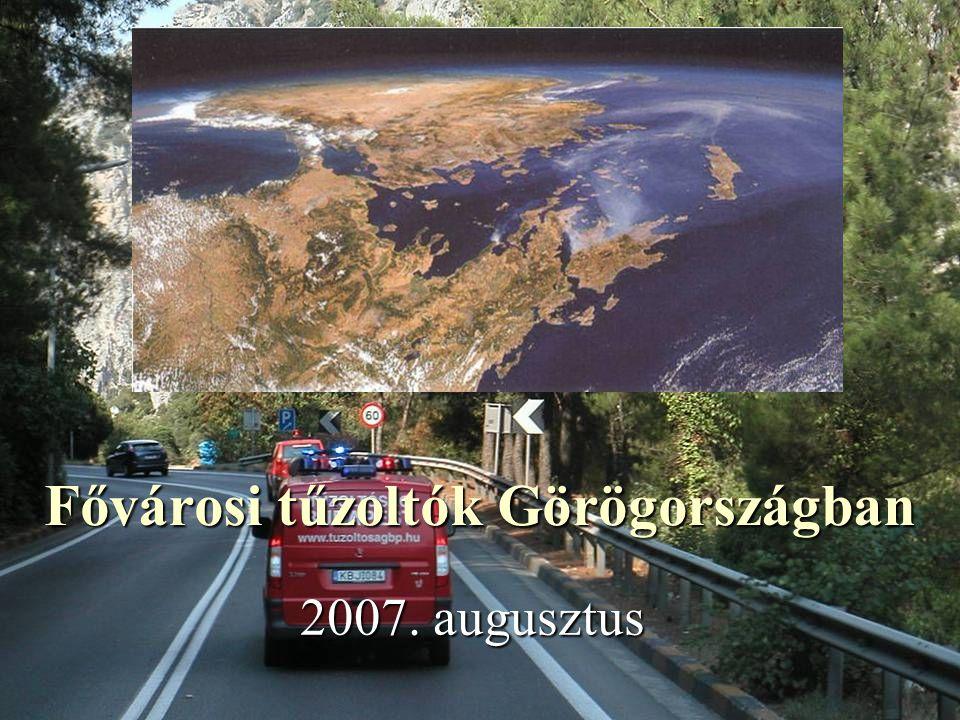 Fővárosi tűzoltók Görögországban 2007. augusztus