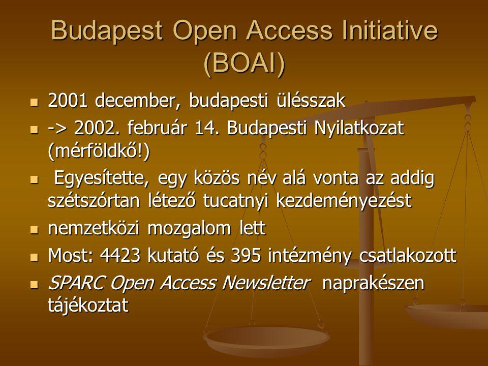 Budapest Open Access Initiative (BOAI) 2001 december, budapesti ülésszak 2001 december, budapesti ülésszak -> 2002.