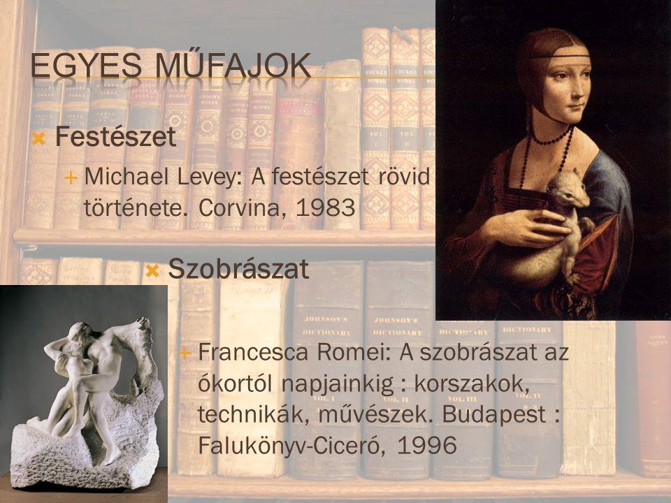  Festészet  Michael Levey: A festészet rövid története.
