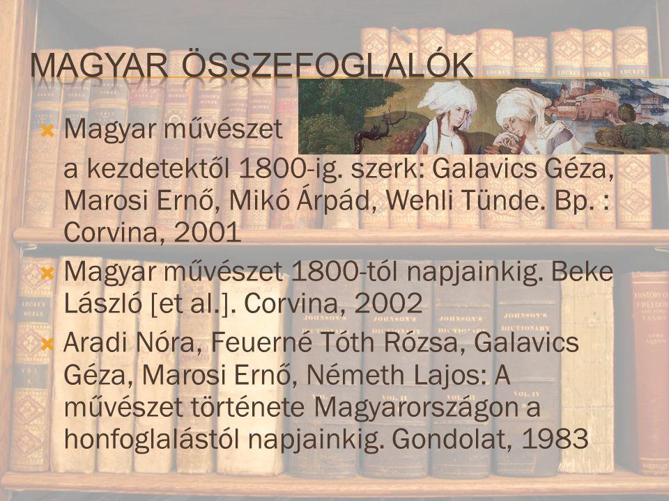  Magyar művészet a kezdetektől 1800-ig.