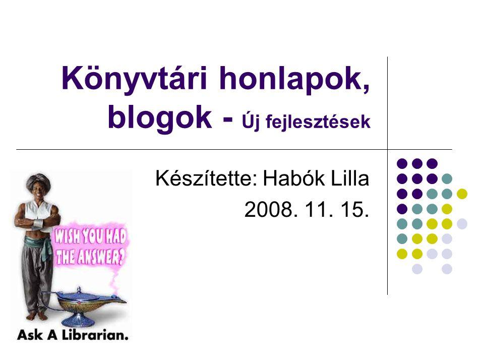 Lengyel Menyhért Városi Könyvtár (Balmazújváros) http://www.lmvk.hu/ Címoldalon könyvajánlók Legújabb könyvek jegyzéke Játékoldal, tesztfunkció Kapcsolódó galéria művészek festményeivel Vendégkönyv, Fórum, chat