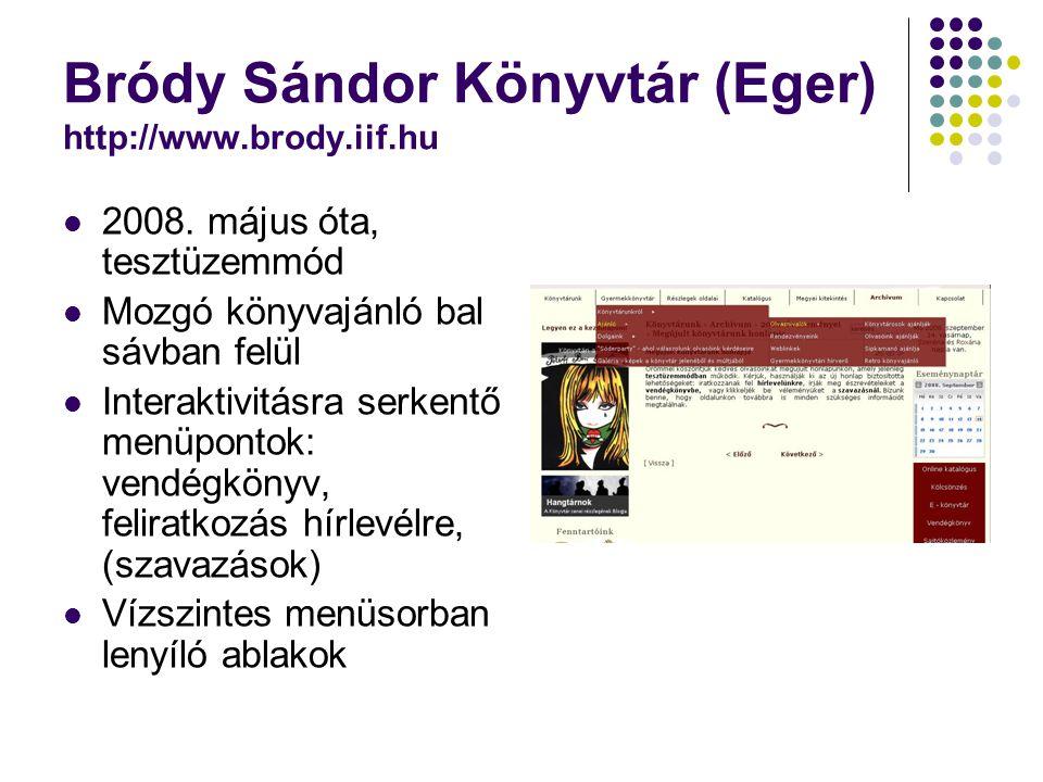 Bródy Sándor Könyvtár (Eger) http://www.brody.iif.hu 2008.