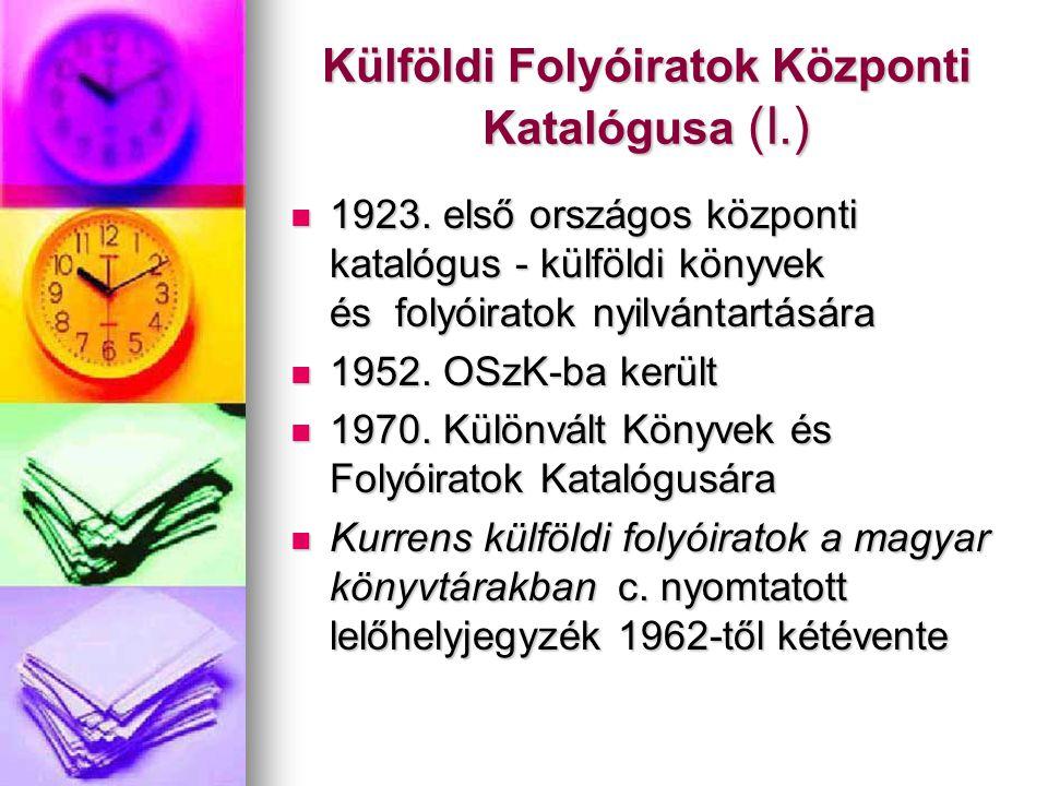 Külföldi Folyóiratok Központi Katalógusa (I.) 1923.