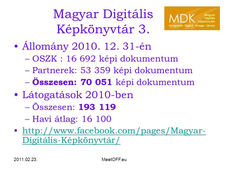 2011.02.23.MeetOFF.eu Magyar Digitális Képkönyvtár 3.