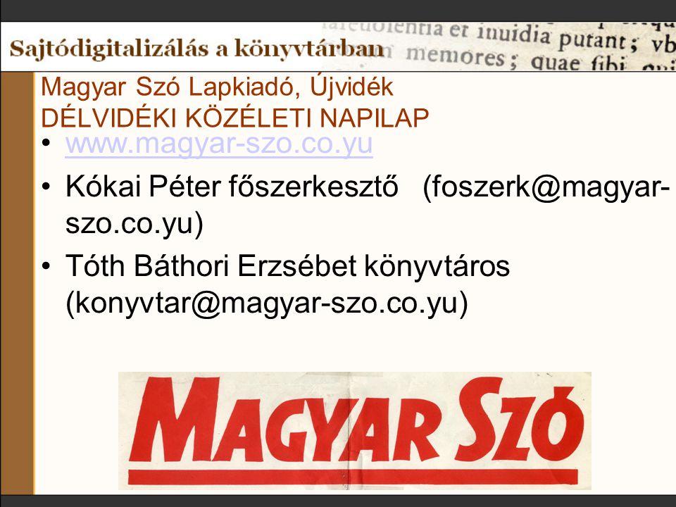 Sajtódigitalizálási projektjeink A Magyar Szó c.