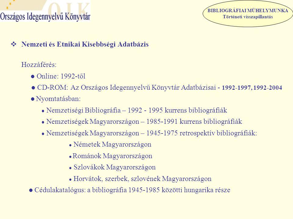  Műfordítás adatbázis A magyarul megjelent műfordításokkal kapcsolatos kutatást, tájékozódást segíti Gyűjtőkör: - kortárs és nem kortárs szerzők műveinek fordításai - első közlések készülő kiadásokból - olyan fordítások, amelyek kötetben való megjelenésére még nem került sor Hozzáférés - online: Műfordítás adatbázis: 1987- napjainkig - CD-ROM: Az Országos Idegennyelvű Könyvtár Adatbázisai 1987-1997, 1987-2004 - Nyomtatásban: Műfordításbibliográfia: 1982-1986 – V.