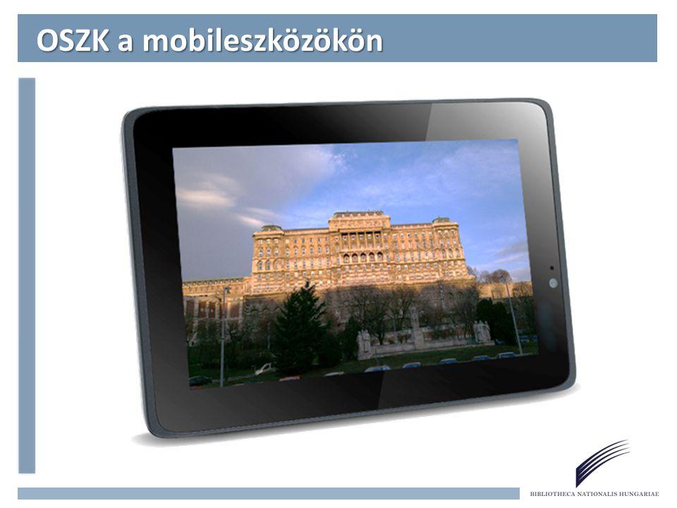 Mobil honlap Hivatalos indulás: 2013.január 7. Nyilvános tesztelés: 2012.