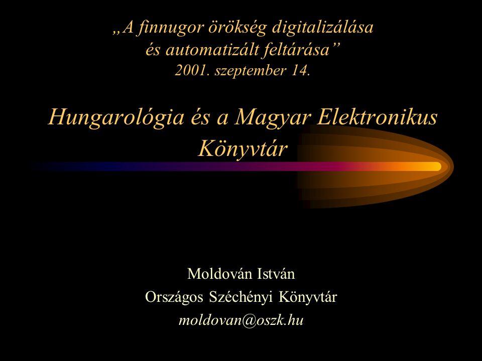 """""""A finnugor örökség digitalizálása és automatizált feltárása 2001."""