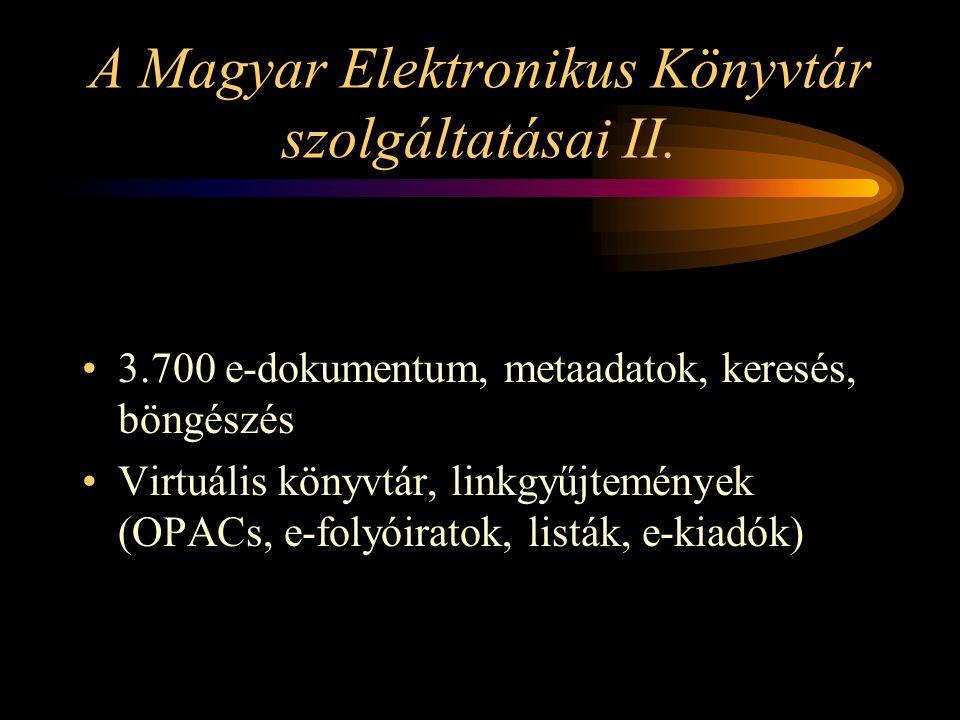 A Magyar Elektronikus Könyvtár szolgáltatásai II.