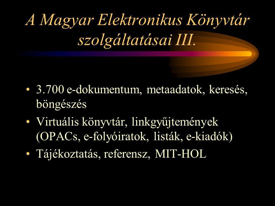 A Magyar Elektronikus Könyvtár szolgáltatásai III.