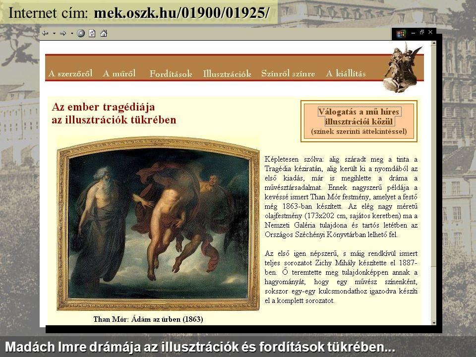 mek.oszk.hu/kiallitas/keptar/ Internet cím: mek.oszk.hu/kiallitas/keptar/ Száz Szép Kép - szöveggyűjtemény sorozat híres magyar festményekről...