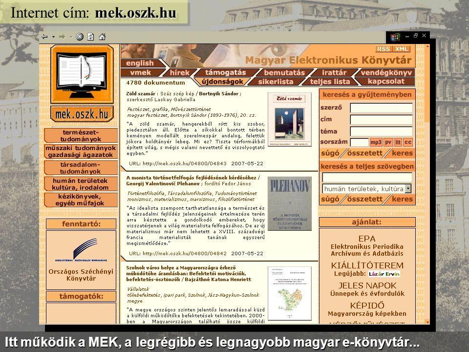 A Nemzeti Könyvtár honlapja egyre több elektronikus szolgáltatást nyújt... www.oszk.hu Internet cím: www.oszk.hu