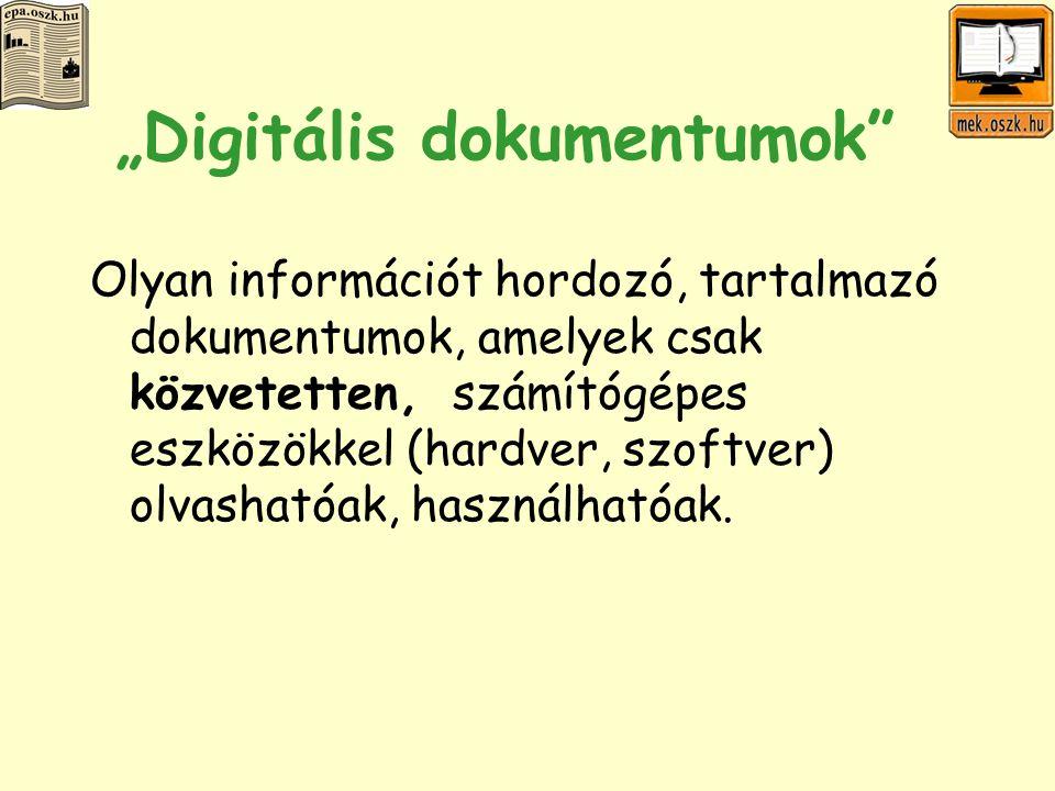 Közvetítő eszközök hardver (pl.