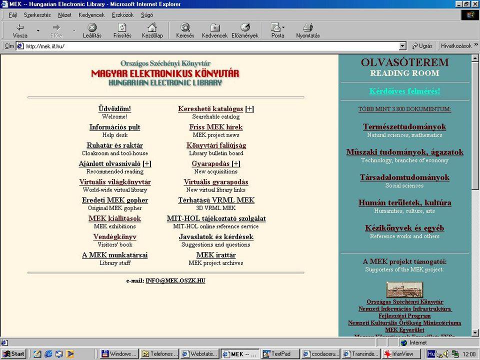 EPA Elektronikus Periodika Archívum http://epa.oszk.hu Hazai e-folyóiratok számossága ~ 1090 .