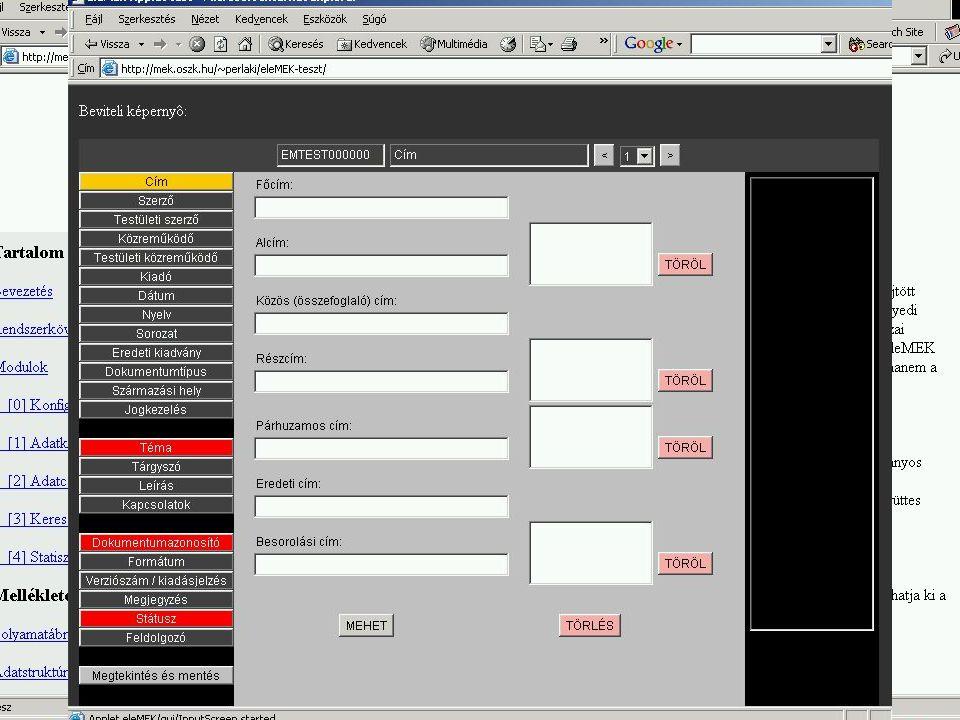 eleMEK projekt ► Nyílt forráskódú elektronikus könyvtári rendszer ► Elektronikus dokumentumok szolgáltatása, metaadatok rögzítése, cseréje ► Közös lekérdező felületek