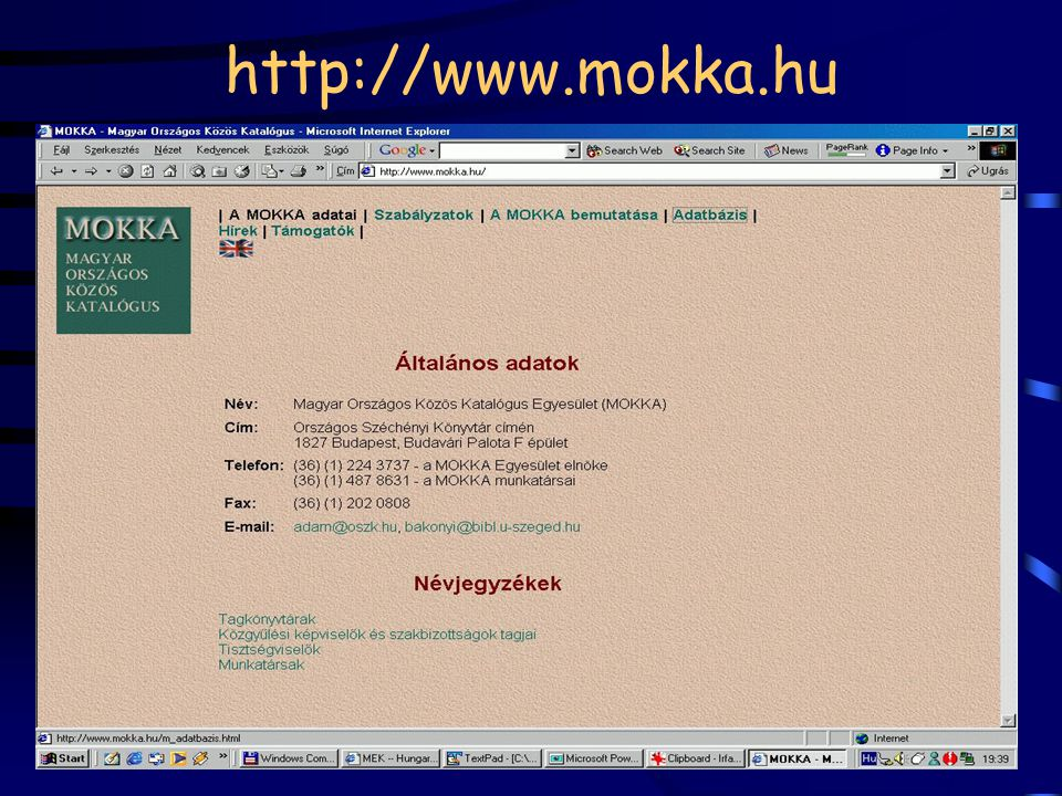 Adatbázisok Országos nyilvántartó adatbázisok (IKB, NPA) cikk-adatbázisok (pl.