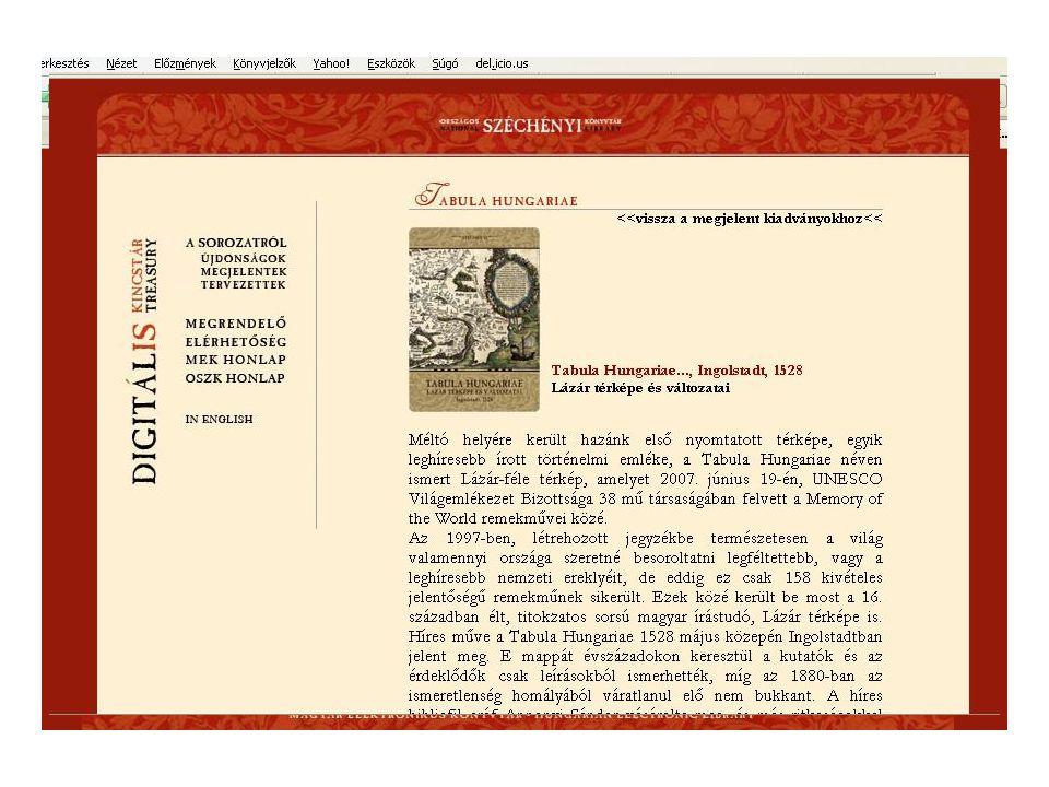 Digitális Kincstár Az OSZK digitalizált gyűjteményének különleges darabjai CD-ROM-on ill.