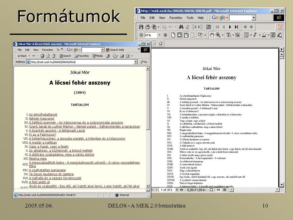 2005.05.06.DELOS - A MEK 2.0 bemutatása10 Formátumok