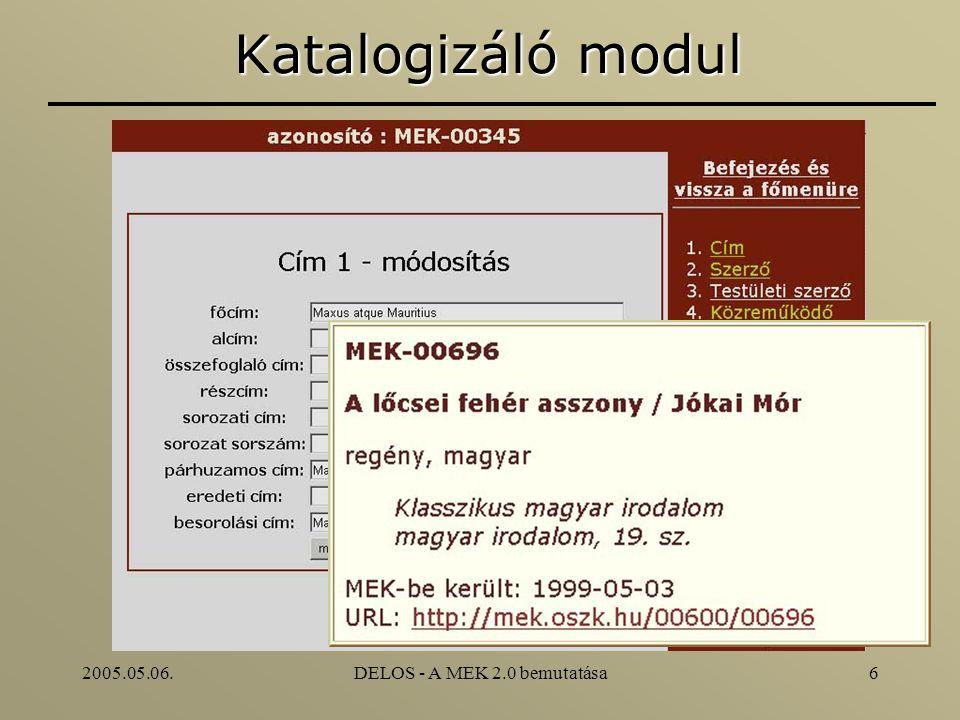 2005.05.06.DELOS - A MEK 2.0 bemutatása6 Katalogizáló modul