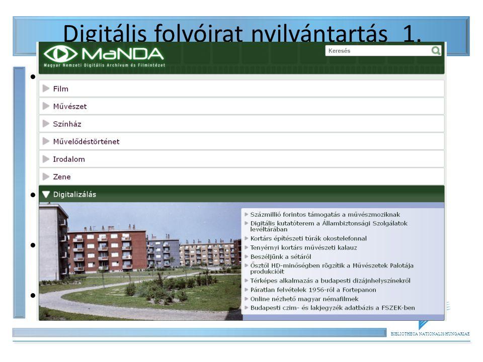BIBLIOTHECA NATIONALIS HUNGARIAE Digitális folyóirat nyilvántartás 1. 1997-2006. Neumann Digitális Könyvtár – Webkat.hu – online folyóiratok cikk szin