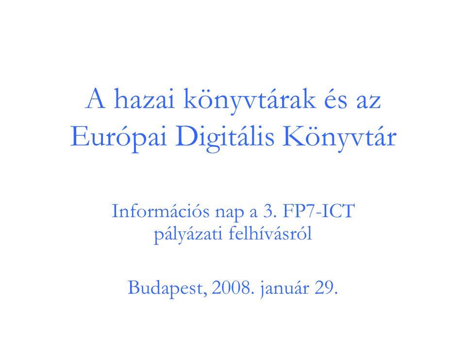 A hazai könyvtárak és az Európai Digitális Könyvtár Információs nap a 3.