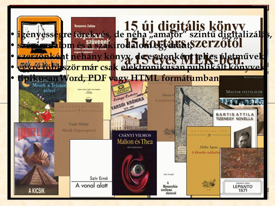 Intézmények, hagyományos kiadók kiadványai profi módon szerkesztett kötetek, főleg szakirodalom és ismeretterjesztő kiadványok, kiadónként néhány tucat könyv, néha a nyomtatott megjelenéssel egy időben, Quark, Ventura, (néha védett) PDF, vagy Word fájlok.