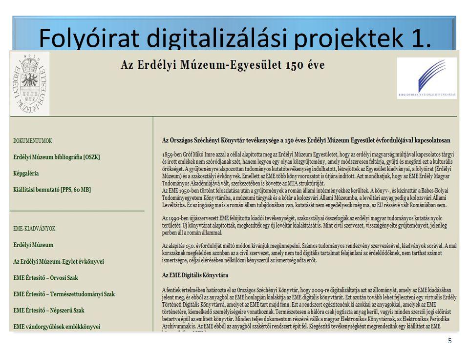BIBLIOTHECA NATIONALIS HUNGARIAE 6 Folyóirat digitalizálási projektek 2.