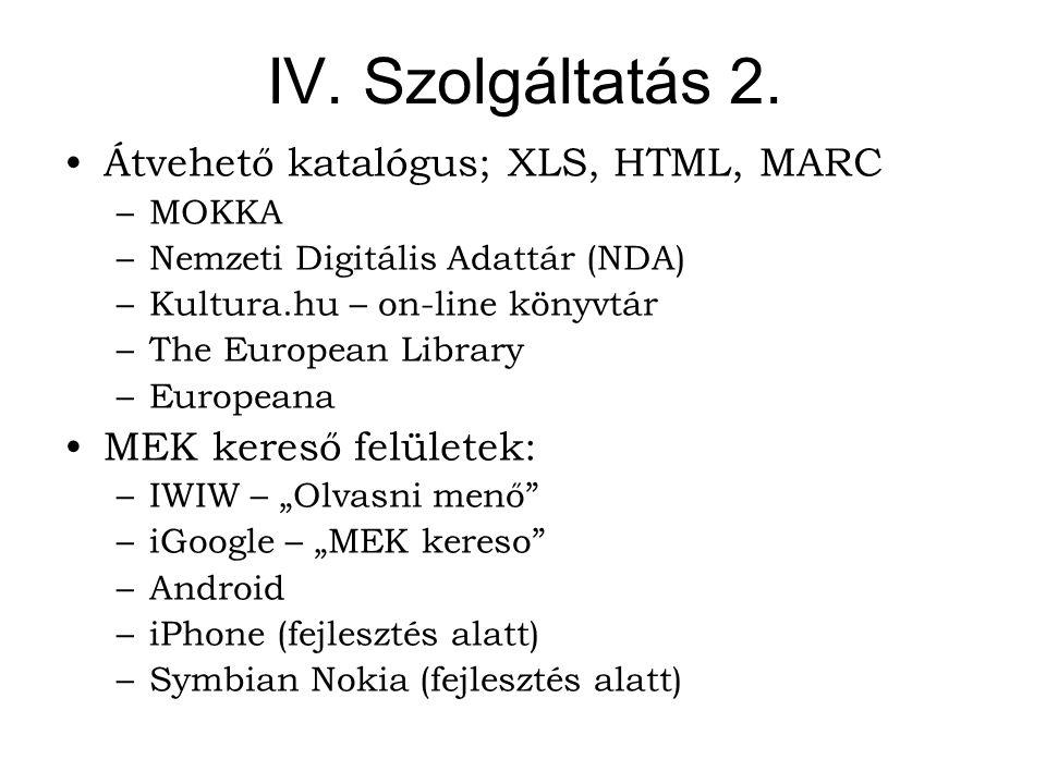 IV. Szolgáltatás 2.