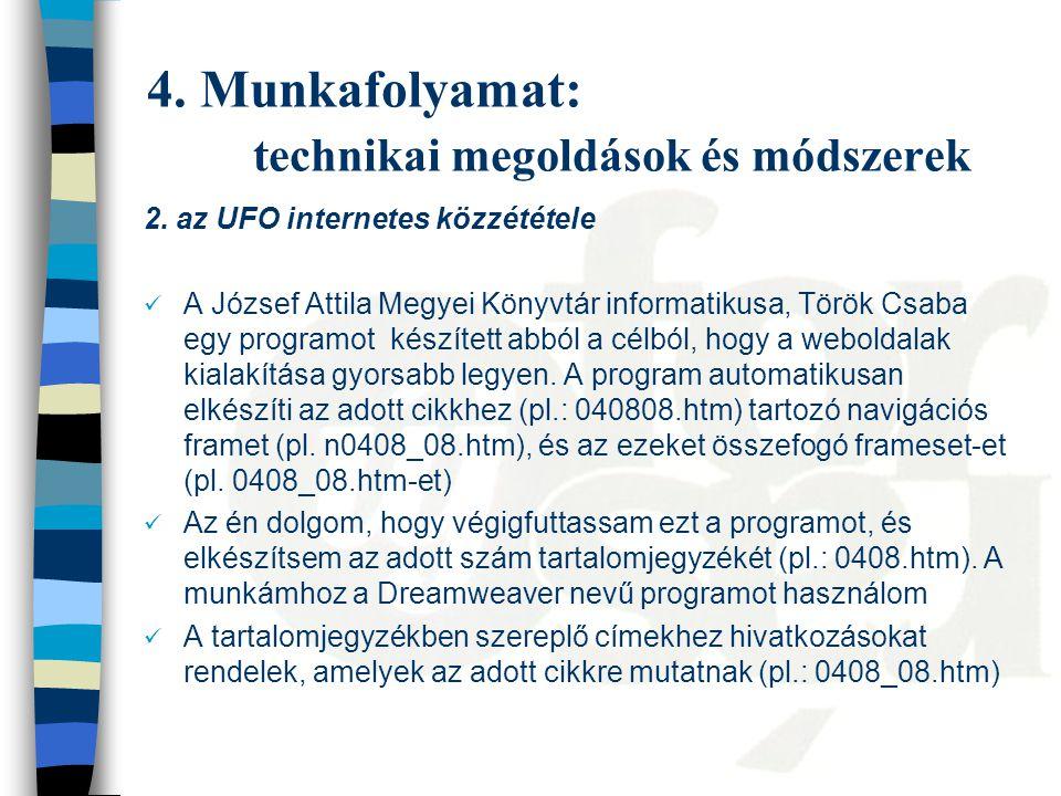 4. Munkafolyamat: technikai megoldások és módszerek 2.