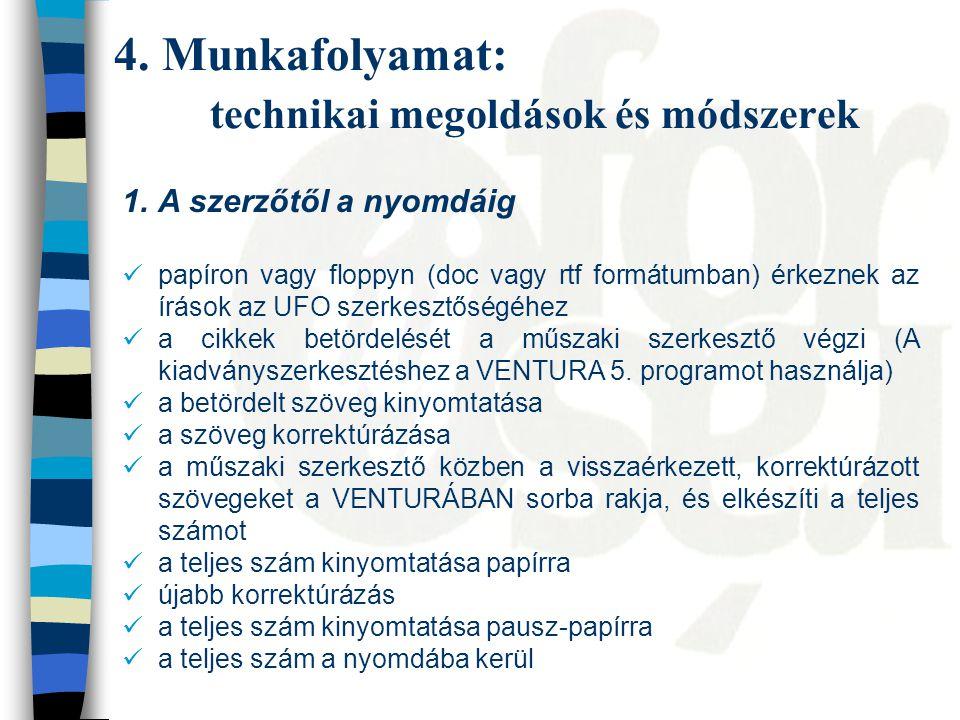 4.Munkafolyamat: technikai megoldások és módszerek 2.
