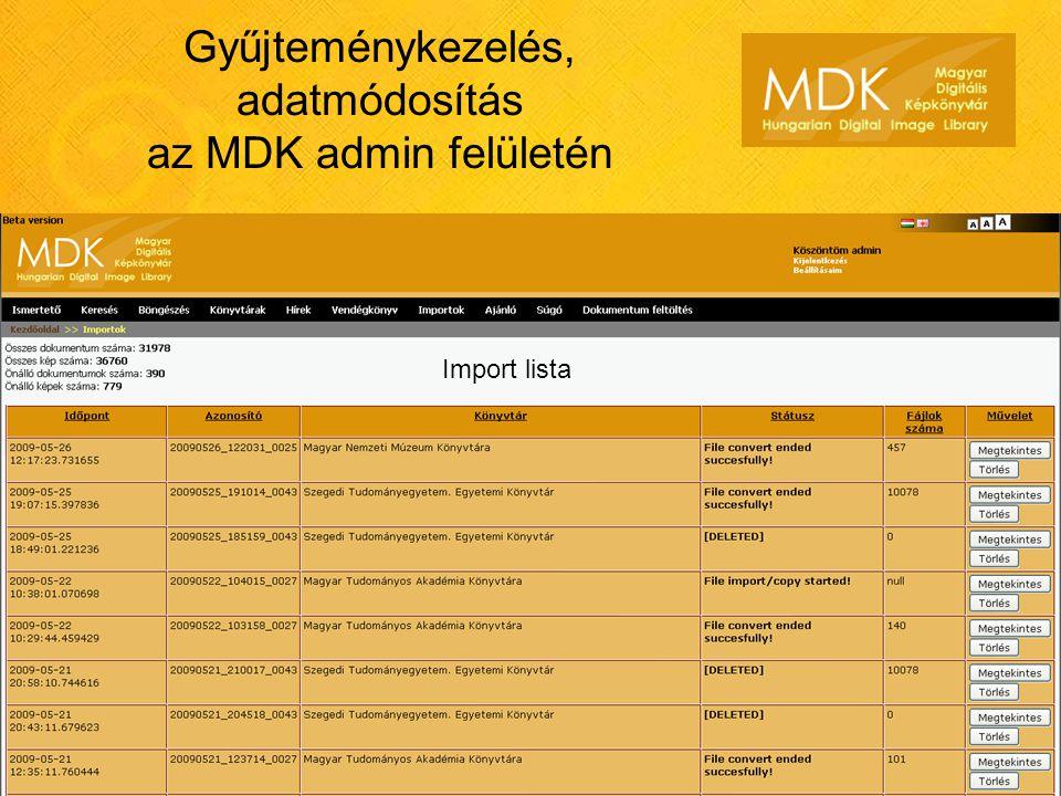Gyűjteménykezelés, adatmódosítás az MDK admin felületén Import lista