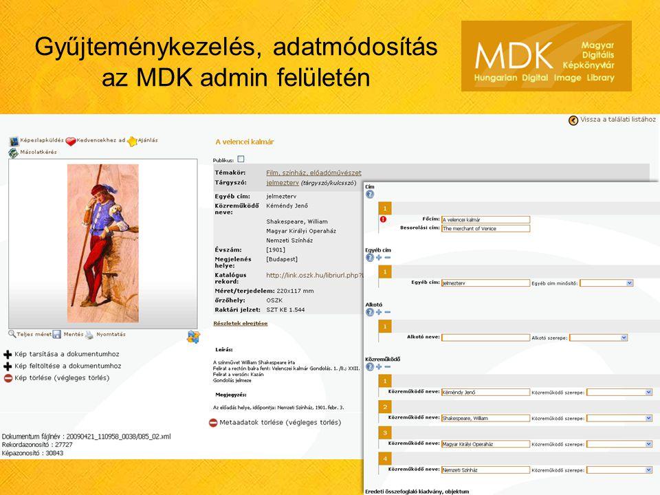 Gyűjteménykezelés, adatmódosítás az MDK admin felületén