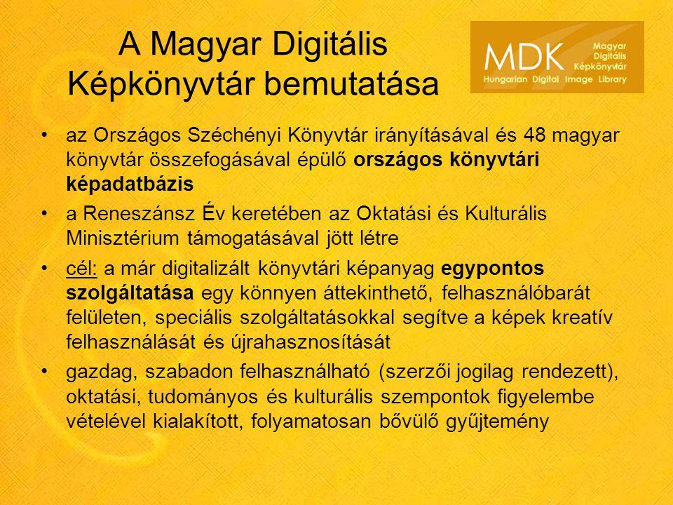 A Magyar Digitális Képkönyvtár bemutatása az Országos Széchényi Könyvtár irányításával és 48 magyar könyvtár összefogásával épülő országos könyvtári képadatbázis a Reneszánsz Év keretében az Oktatási és Kulturális Minisztérium támogatásával jött létre cél: a már digitalizált könyvtári képanyag egypontos szolgáltatása egy könnyen áttekinthető, felhasználóbarát felületen, speciális szolgáltatásokkal segítve a képek kreatív felhasználását és újrahasznosítását gazdag, szabadon felhasználható (szerzői jogilag rendezett), oktatási, tudományos és kulturális szempontok figyelembe vételével kialakított, folyamatosan bővülő gyűjtemény