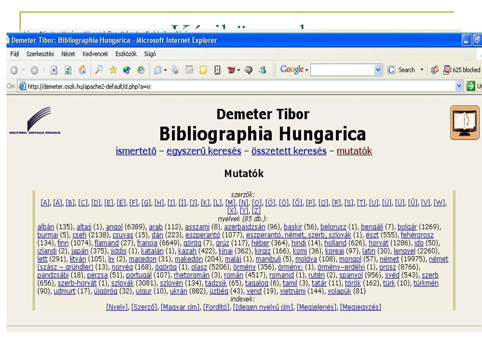 Keresés Hatékony információ keresés Struktúrált keresés Nagy tömegű szöveg kezelése