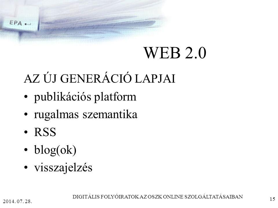 2014. 07. 28. DIGITÁLIS FOLYÓIRATOK AZ OSZK ONLINE SZOLGÁLTATÁSAIBAN 14 Akadálymentesség efolyoirat.oszk.hu
