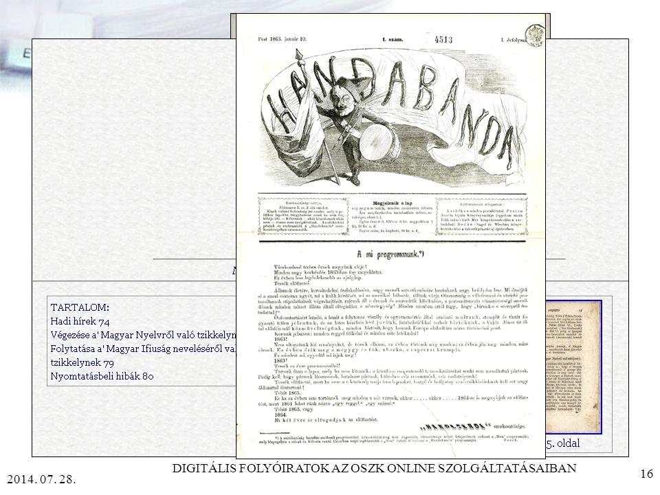 2014. 07. 28. DIGITÁLIS FOLYÓIRATOK AZ OSZK ONLINE SZOLGÁLTATÁSAIBAN 15 WEB 2.0 AZ ÚJ GENERÁCIÓ LAPJAI publikációs platform rugalmas szemantika RSS bl