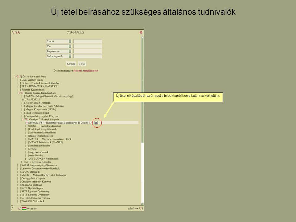 A sablonválasztás kijelöléssel történik.Minden dokumentumtípushoz külön sablon tartozik.